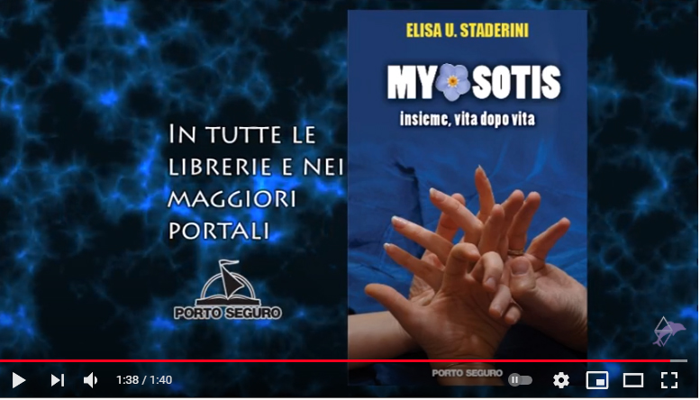 miniatura del video book trailer del libro Myosotis. insieme vita dopo vita di Elisa Staderini